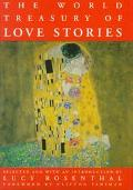 World Treasury of Love Stories - Lucy Rosenthal - Hardcover