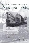 Preserving Historic New England Preservation, Progressivism, and the Remaking of Memory