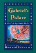 Gabriel's Palace Jewish Mystical Tales