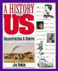Reconstruction and Reform (A History of US Series #7)
