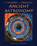 History & Practice of Ancient Astronomy
