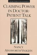 Claiming Power in Doctor-Patient Talk