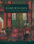 Baburnama: Memoirs of Babur, Prince and Emperor