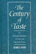 Century of Taste The Philosophical Odyssey of Taste in the Eighteenth Century