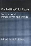 Combatting Child Abuse International Perspectives and Trends