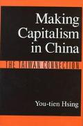 Making Capitalism in China The Taiwan Connection