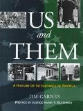 Us and Them A History of Intolerance in America
