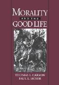 Morality and the Good Life