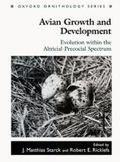 Avian Growth and Development Evolution Within the Altricial-Precocial Spectrum