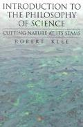 Introduction to the Philosophy of Science Cutting Nature at Its Seams