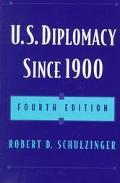 U.s.diplomacy Since 1900