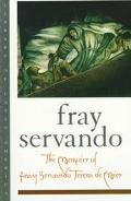 Memoirs of Fray Servando Teresa De Mier