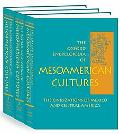 Oxford Encyclopedia of Mesoamerican Cultures The Civilizations of Mexico and Central America