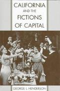 California & the Fictions of Capital