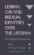 Lesbian, Gay, and Bisexual Identities over the Lifespan Psychological Perspectives