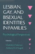 Lesbian, Gay, and Bisexual Identities in Families Psychological Perspectives