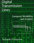 Digital Transmission Lines Computer Modelling and Analysis