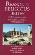 Reason & Religious Belief An Introduction to the Philosophy of Religion