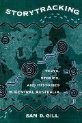 Story Tracking Texts, Stories, and Histories in Central Australia