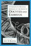 Comparative Methods Approach to the Study of Oocytes and Embryos