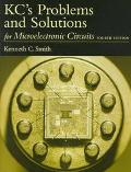 KC's Problems and Solutions for Microelectronic Circuits