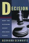 Decision How the Supreme Court Decides Cases