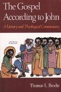 Gospel According to John A Literary and Theological Commentary