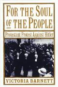 For the Soul of the People Protestant Protest Against Hitler
