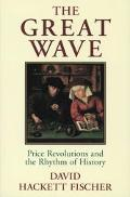 Great Wave Price Revolutions and the Rhythm of History