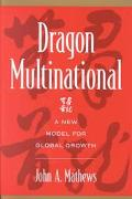 Dragon Multinational A New Model for Global Growth