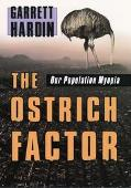 Ostrich Factor Our Population Myopia
