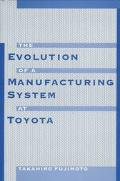 Evolution of a Manufacturing Systems at Toyota