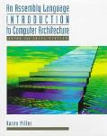 Assembly Language Introduction to Computer Architecture Using the Intel Pentium