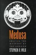 Medusa Solving the Mystery of the Gorgon
