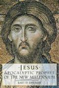 Jesus Apocalyptic Prophet of the New Millennium