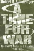 Time for War The United States and Vietnam, 1941-1975