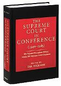 Supreme Court in Conference (1940-1985) The Private Discussions Behind Nearly 300 Supreme Co...