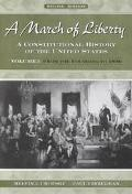 March of Liberty A Constitutional History of the United States  From the Founding to 1890