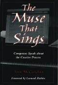 Muse That Sings Composers Speak About the Creative Process