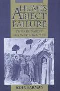 Hume's Abject Failure The Argument Against Miracles