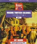 History of Us:making Thirteen Colonies-