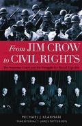 From Jim Crow to Civil Rights The Supreme Court and the Struggle for Racial Equality