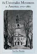 Universalist Movement in America, 1770-1880