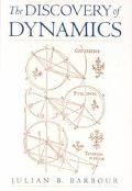 Discovery of Dynamics A Study from a Machian Point of View of the Discovery and the Structur...