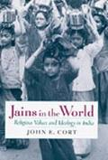 Jains in the World Religious Values and Ideology in India