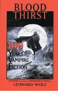 Blood Thirst 100 Years of Vampire Fiction