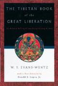 Tibetan Book of the Great Liberation or the Method of Realizing Nirvana Through Knowing the ...