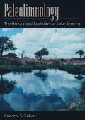 Paleolimnology The History and Evolution of Lake Systems
