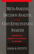 Meta-Analysis, Decision Analysis, and Cost-Effectiveness Analysis Methods for Quantitative S...