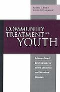 Community Treatment for Youth Evidence-Based Interventions for Severe Emotional and Behavior...